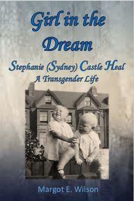 Stephanie (Sydney) Castle Heal A Transgender Life